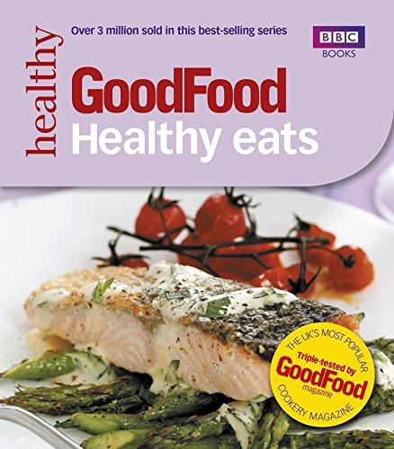 9781846075667: Good Food: Healthy Eats: Triple-tested Recipes
