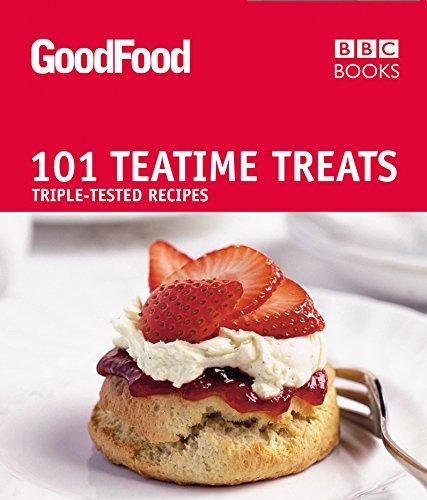 9781846075681: Good Food: Teatime Treats: Triple-tested Recipes: 101 Teatime Treats (Good Food 101)