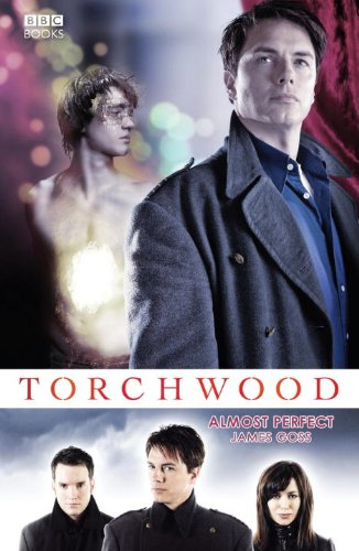 9781846075735: Almost Perfect (Torchwood #9)