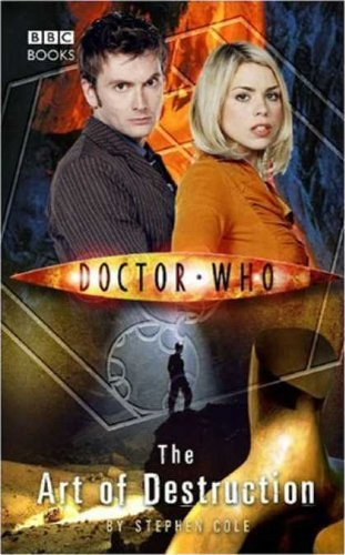 9781846075889: Doctor Who The Art of Destruction [Paperback] by Stephen Cole
