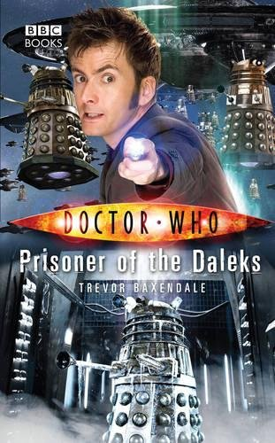9781846076411: Prisoner of the Daleks