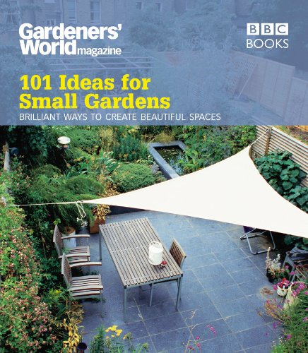 9781846077319: Gardeners' World: 101 Ideas for Small Gardens