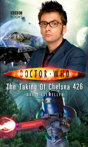 Doctor Who: The Taking Of Chelsea 426: David Llewellyn