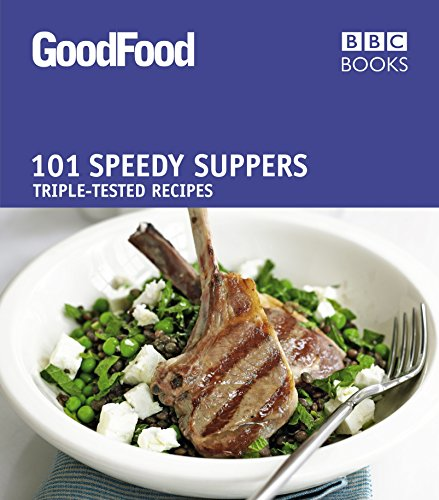 9781846077685: Good Food: Speedy Suppers: Triple-tested Recipes