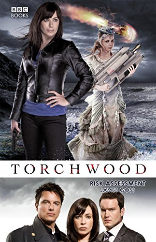 TORCHWOOD: RISK ASSESSMENT