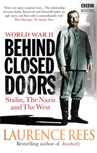 9781846077944: World War Two: Behind Closed Doors - Stalin, the Nazis and the West