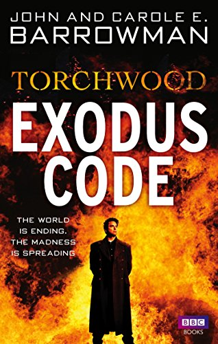 9781846079085: Torchwood: Exodus Code