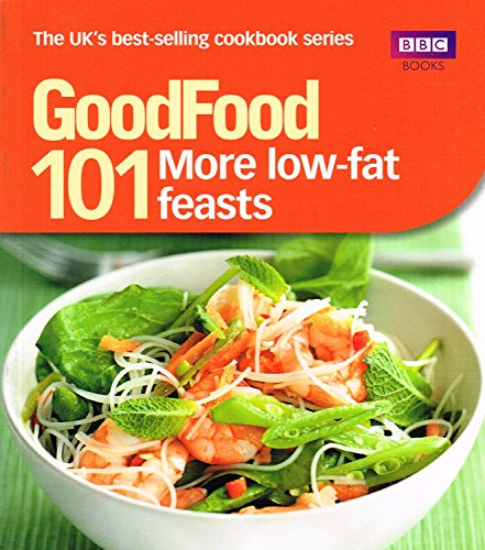 9781846079146: Good Food 101: More Low-fat Feasts: Triple-tested Recipes