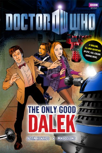 9781846079849: Doctor Who: The Only Good Dalek GN
