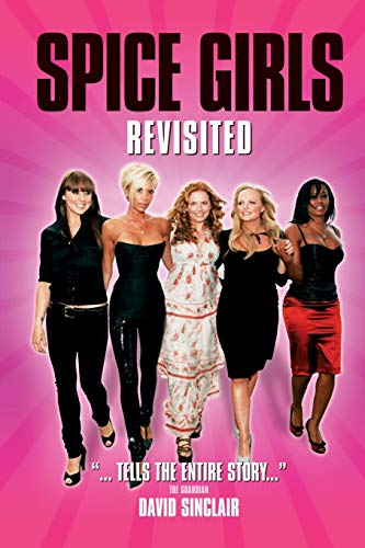 9781846090684: Spice Girls Revisited