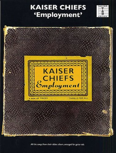 9781846090806: Kaiser Chiefs: Employment for Guitar TAB