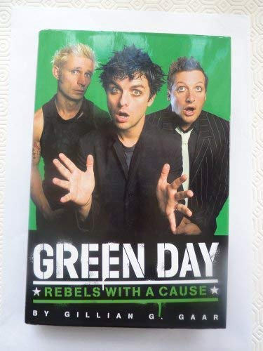 9781846091087: Green Day: Rebels With A Cause