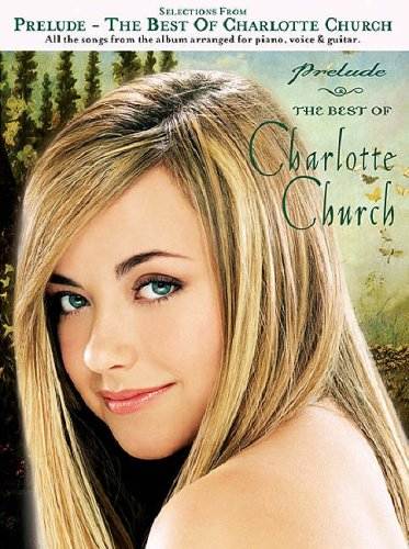 9781846091506: Selections from Prelude: The Best of Charlotte Church