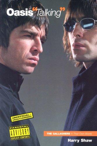 9781846091605: Oasis Talking (In Their Own Words)