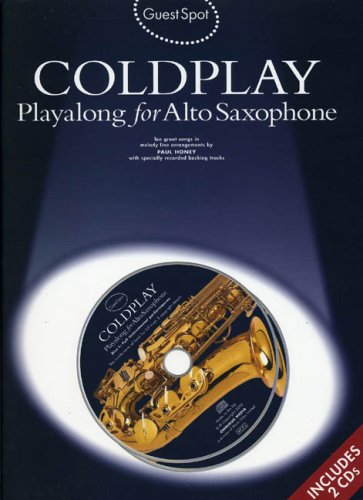 Coldplay (+2 CD's) : for alto saxophoneGuest Spot Playalong