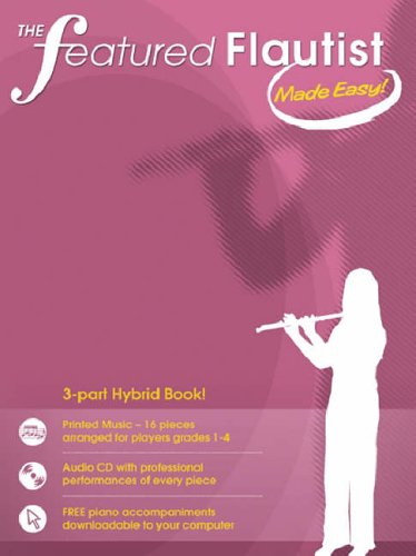 9781846092077: The Featured Flautist Made Easy! Flt Book/Cd