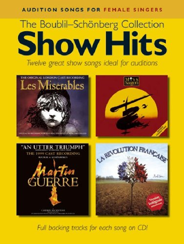 9781846092305: Show Hits The Boublil-Schonberg Collection Pvg Book/Cd