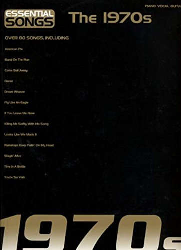9781846093609: Essential Songs-The 1970s-Piano/Vocal/Guitar-Music Book