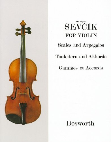 9781846094101: The Original Sevcik for Violin: Scales and Arpeggios/Tonleitern Und Akkorde/Gammes Et Accords
