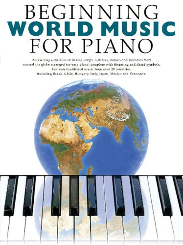 9781846094675: Beginning World Music for Piano: Beginning Piano Series