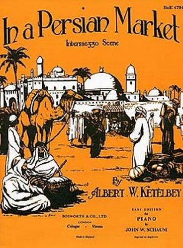 9781846095092: Albert Ketelbey: In a Persian Market (Easy Piano)