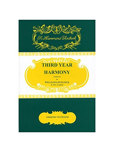William Lovelock: Third Year Harmony (Theory): Lovelock, William (Author)