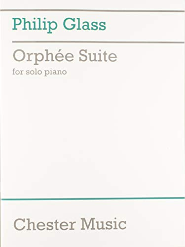 9781846095788: PHILIP GLASS: ORPHEE SUITE FOR SOLO PIANO