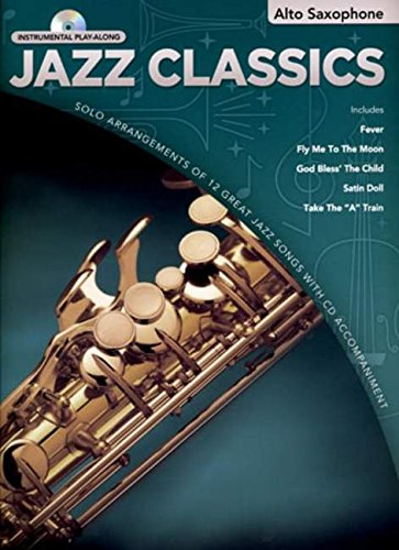 9781846095917: Jazz Classics Instrumental Play-Along: Alto Saxophone (Book/CD)