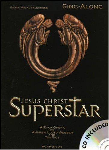 9781846097041: Jesus Christ Superstar - Sing-Along Piano, Voix, Guitare+CD (Book & CD)