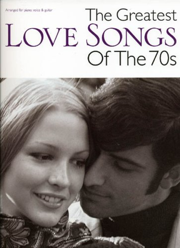 9781846097089: The Greatest Love Songs Of The 70S Pvg