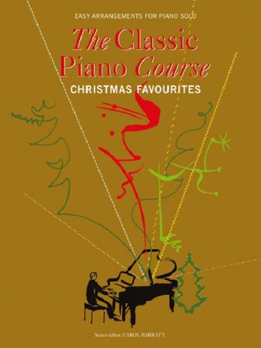 9781846097355: The Classical Piano Course - Christmas Favourites