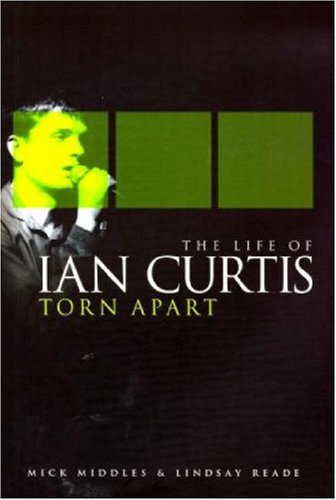 9781846097546: Torn Apart: The Life of Ian Curtis