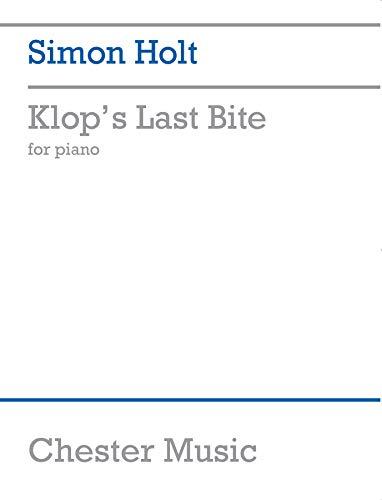 9781846097959: Simon Holt: Klop'S Last Bite for Piano Piano