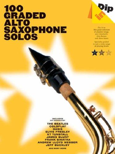 9781846098369: 100 Graded Alto Saxophone Solos (Dip in)