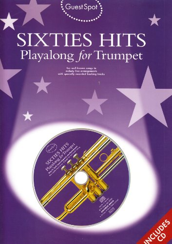 9781846098505: Guest Spot: Sixties Hits Playalong For Trumpet + 2cds