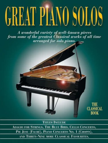 9781846098659: Great Piano Solos: The Classical Book