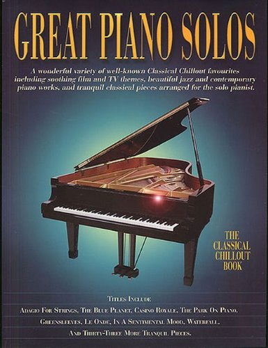 9781846099526: Great Piano Solos: The Classical Chillout Book