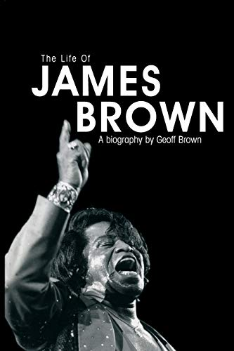 9781846099588: Life of James Brown