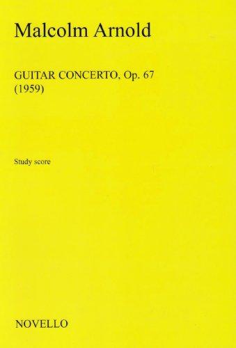 9781846099861: Malcolm Arnold: Guitar Concerto Opus 67 Study Score