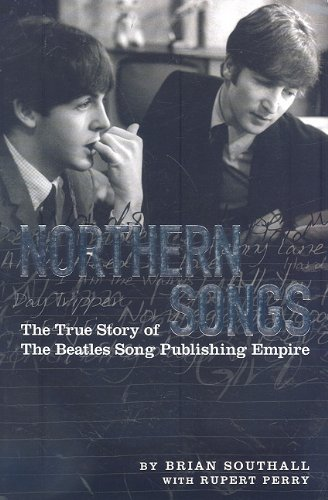 Northern Songs: The True Story of the Beatles Song Publishing Empire: Southall, Brian