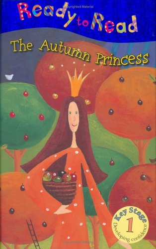 9781846101434: The Autumn Princess (Ready to Read)