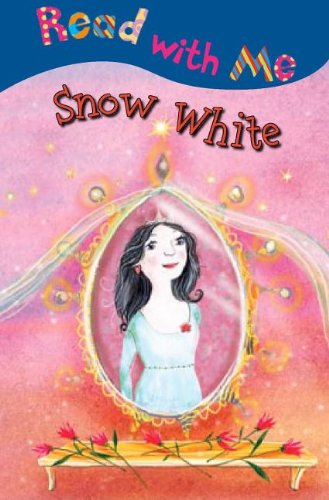 9781846101632: Snow White (Read with Me (Make Believe Ideas))