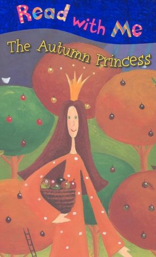 9781846101717: The Autumn Princess (Read with Me (Make Believe Ideas))