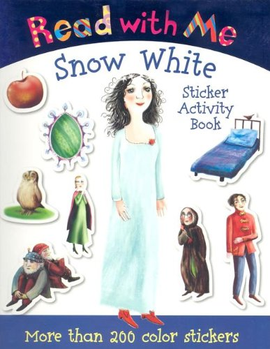 Read with Me Snow White: Sticker Activity Book (Read with Me (Make Believe Ideas)): Page, Nick; ...