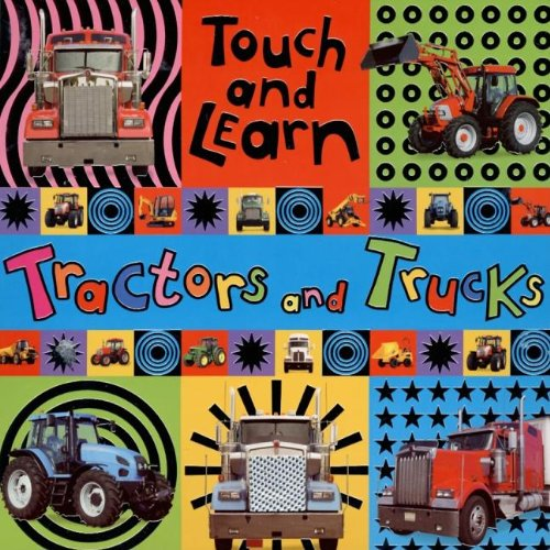 Touch and Learn Tractors & Trucks (Touch: Jane Horne
