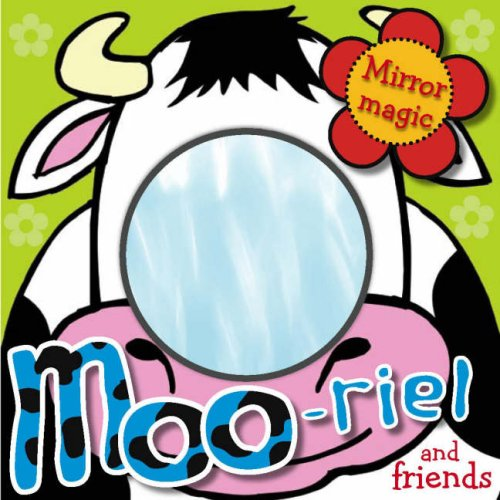 MOO-riel and Friends (Mirror Magic): Author Not Stated