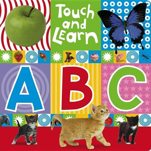 Touch and Learn ABC (Touch and Learn (Make Believe Ideas)) (1846104610) by Gordon, Bob