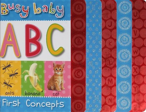 Busy Baby First Concepts ABC: Jane Horne