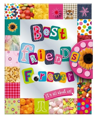 Best Friends Forever: It's All About Us: Make Believe Ideas