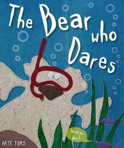 9781846108198: The Bear Who Dares (Kate Toms)